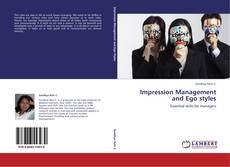 Bookcover of Impression Management and Ego styles
