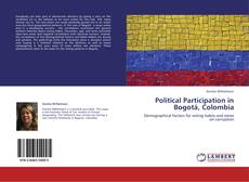 Bookcover of Political Participation in Bogotá, Colombia