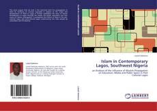 Bookcover of Islam in Contemporary Lagos, Southwest Nigeria