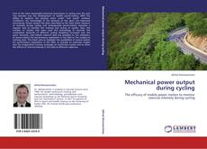 Bookcover of Mechanical power output during cycling