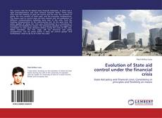 Couverture de Evolution of State aid control under the financial crisis