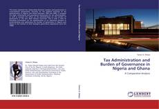 Copertina di Tax Administration and Burden of Governance in Nigeria and Ghana