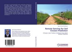 Bookcover of Remote Sensing for Soil Erosion Prediction
