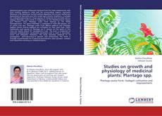Borítókép a  Studies on growth and physiology of medicinal plants: Plantago spp. - hoz