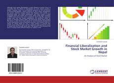 Bookcover of Financial Liberalization and Stock Market Growth in Nepal