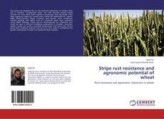Capa do livro de Stripe rust resistance and agronomic potential of wheat