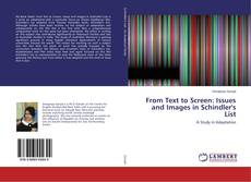 Bookcover of From Text to Screen: Issues and Images in Schindler's List