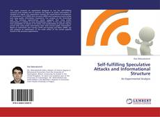 Buchcover von Self-fulfilling Speculative Attacks and Informational Structure