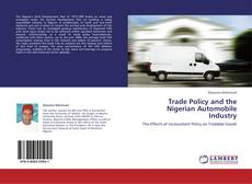 Trade Policy and the Nigerian Automobile Industry kitap kapağı
