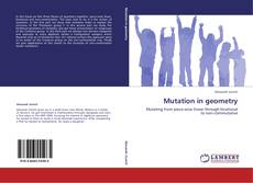 Bookcover of Mutation in geometry