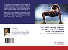 Buchcover von Relations Among Exercise Paterns, Life Satisfaction and PTSD Symptoms