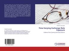 Bookcover of Time-Varying Exchange Rate Exposure