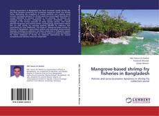 Buchcover von Mangrove-based shrimp fry fisheries in Bangladesh