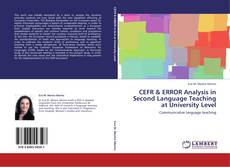 CEFR & ERROR Analysis in Second Language Teaching at University Level的封面