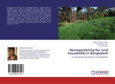 Capa do livro de Homegardening for rural households in Bangladesh