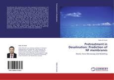 Обложка Pretreatment in Desalination: Prediction of NF membranes