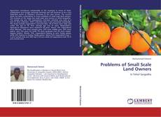Couverture de Problems of Small Scale Land Owners