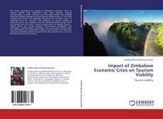 Impact of Zimbabwe Economic Crisis on Tourism Viability的封面