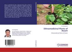 Bookcover of Ethnomedicinal Plants of Assam