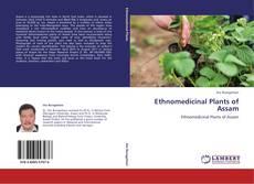 Couverture de Ethnomedicinal Plants of Assam