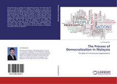 Bookcover of The Process of Democratization in Malaysia