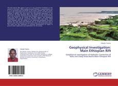 Bookcover of Geophysical Investigation: Main Ethiopian Rift