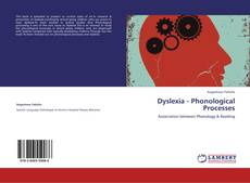 Bookcover of Dyslexia - Phonological Processes