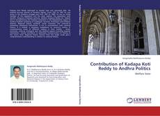 Bookcover of Contribution of Kadapa Koti Reddy to Andhra Politics