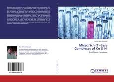 Mixed Schiff –Base Complexes of Cu & Ni的封面
