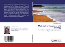 Bookcover of Materiality, Structures and Ideology