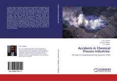 Bookcover of Accidents in Chemical Process Industries: