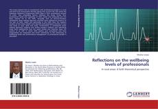 Bookcover of Reflections on the wellbeing levels of professionals