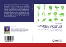 Обложка Malnutrition, Migration and Gender in Urban India