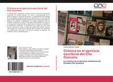 Copertina di Crónica en el ejercicio escritural del Che Guevara