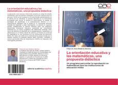 Portada del libro de La orientación educativa y las matemáticas, una propuesta didáctica