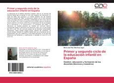 Borítókép a  Primer y segundo ciclo de la educación infantil en España - hoz