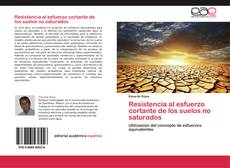 Bookcover of Resistencia al esfuerzo cortante de los suelos no saturados