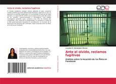 Buchcover von Ante el olvido, reclamos fugitivos