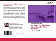 Couverture de La Identidad de la Mujer en el Derecho Penal Moderno