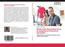Portada del libro de Multimedia Educativa para la asignatura Filosofía y Sociedad