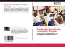Buchcover von Enseñando ortografía con estrategias integradas