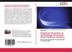Cognición Cuántica, el aprendizaje emocional desde la física cuántica的封面