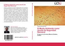 Bookcover of El Medio Ambiente como asunto de Seguridad Nacional