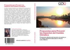 Bookcover of Propuestas para Prevenir los Impactos del Cambio Climático