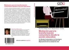 Bookcover of Mediación para la transformación comunitaria desde la acción educativa