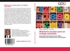 Borítókép a  Mobiliario escolar para un trabajo saludable - hoz
