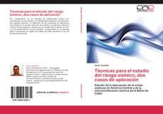 Portada del libro de Técnicas para el estudio del riesgo sísmico, dos casos de aplicación