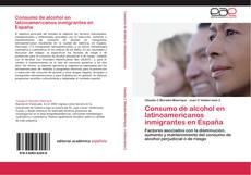Portada del libro de Consumo de alcohol en latinoamericanos inmigrantes en España