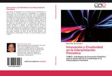 Bookcover of Innovación y Creatividad en la Interpretación Pianística