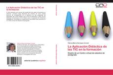 Portada del libro de La Aplicación Didáctica de las TIC en la formación